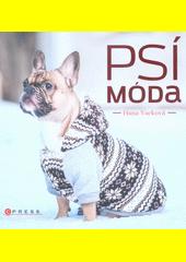 Psí móda  (odkaz v elektronickém katalogu)
