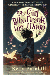 The girl who drank the moon  (odkaz v elektronickém katalogu)