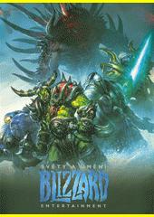 Světy a umění Blizzard Entertainment  (odkaz v elektronickém katalogu)