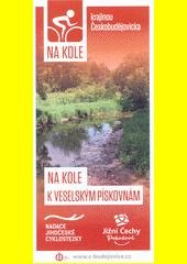 Na kole krajinou Českobudějovicka. 5, Na kole k Veselským pískovnám  (odkaz v elektronickém katalogu)