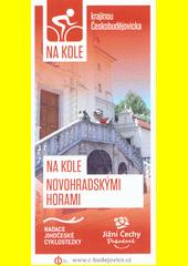 Na kole krajinou Českobudějovicka. 6, Na kole Novohradskými horami  (odkaz v elektronickém katalogu)