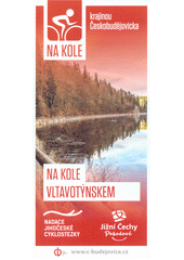 Na kole krajinou Českobudějovicka. 9, Na kole Vltavotýnskem  (odkaz v elektronickém katalogu)