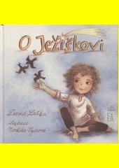 O Ježíškovi  (odkaz v elektronickém katalogu)