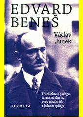 Edvard Beneš : truchlohra o prologu, šestnácti aktech, dvou mezihrách a jednom epilogu  (odkaz v elektronickém katalogu)
