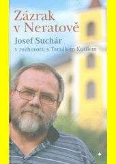 Zázrak v Neratově  (odkaz v elektronickém katalogu)