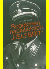 Rodokmen nacistických  celebrit   (odkaz v elektronickém katalogu)