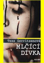Mlčící dívka  (odkaz v elektronickém katalogu)