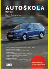 Autoškola 2019 : značky, pravidla a testy platné od 1.1.2019  (odkaz v elektronickém katalogu)