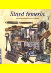 Stará řemesla. 2  (odkaz v elektronickém katalogu)