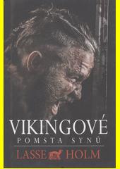 Vikingové. Pomsta synů  (odkaz v elektronickém katalogu)