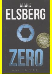 Zero : oni to vědí  (odkaz v elektronickém katalogu)
