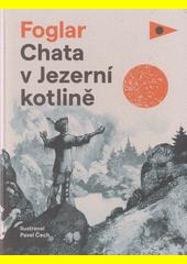 Chata v Jezerní kotlině  (odkaz v elektronickém katalogu)