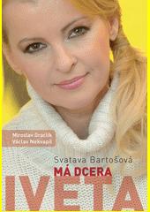 Má dcera Iveta  (odkaz v elektronickém katalogu)