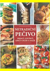 Netradiční pečivo : trhací, loupací, opičí chléb a další  (odkaz v elektronickém katalogu)