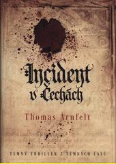 Incident v Čechách  (odkaz v elektronickém katalogu)