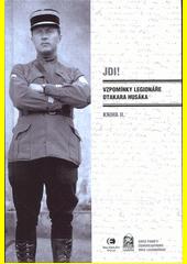 Jdi! : vzpomínky legionáře Otakara Husáka. Kniha II. (odkaz v elektronickém katalogu)