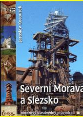 Český atlas. Severní Morava a Slezsko  (odkaz v elektronickém katalogu)