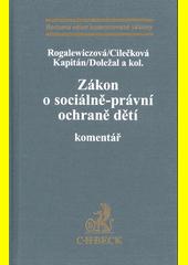 Zákon o sociálně-právní ochraně dětí : komentář  (odkaz v elektronickém katalogu)