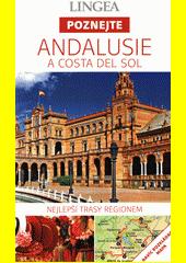 Andalusie a Costa del Sol  (odkaz v elektronickém katalogu)