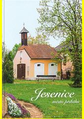 Jesenice, město příběhů  (odkaz v elektronickém katalogu)