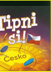 Tipni si! : Česko (odkaz v elektronickém katalogu)
