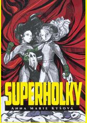 Superholky  (odkaz v elektronickém katalogu)