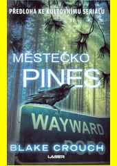 Městečko Pines  (odkaz v elektronickém katalogu)