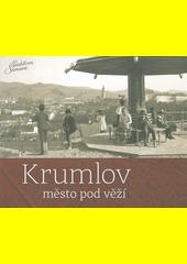 Krumlov město pod věží  (odkaz v elektronickém katalogu)