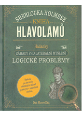 Kniha hlavolamů Sherlocka Holmese  (odkaz v elektronickém katalogu)
