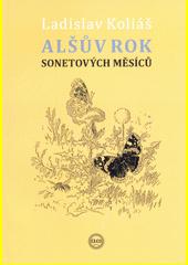 Alšův rok sonetových měsíců  (odkaz v elektronickém katalogu)
