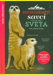 Suchozemští savci světa  (odkaz v elektronickém katalogu)