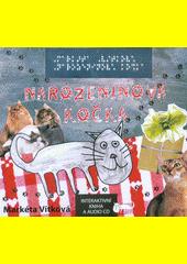 Narozeninová kočka : interaktivní kniha a audio CD  (odkaz v elektronickém katalogu)