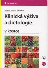 Klinická výživa a dietologie : v kostce  (odkaz v elektronickém katalogu)