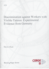 Discrimination against workers with visible tattoos: experimental evidence from Germany  (odkaz v elektronickém katalogu)