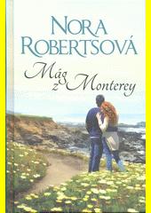 Mág z Monterey  (odkaz v elektronickém katalogu)