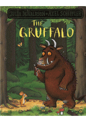 The Gruffalo  (odkaz v elektronickém katalogu)