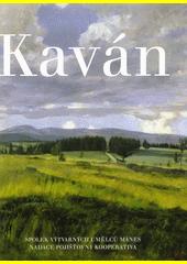 Kaván : František Kaván (1866-1941) : dílo  (odkaz v elektronickém katalogu)