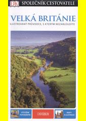 Velká Británie : společník cestovatele  (odkaz v elektronickém katalogu)