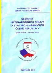 Sborník mezinárodních smluv o státních hranicích České republiky : (podle stavu k I. červenci 2018)  (odkaz v elektronickém katalogu)