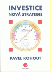 Investice : nová strategie  (odkaz v elektronickém katalogu)