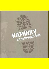Kamínky z toulavých bot  (odkaz v elektronickém katalogu)
