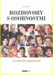 Rozhovory s osobnostmi : 18 tváří před mikrofonem  (odkaz v elektronickém katalogu)