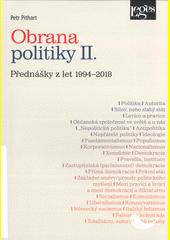 Obrana politiky II. : přednášky z let 1994-2018  (odkaz v elektronickém katalogu)