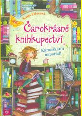 Čarokrásné knihkupectví. Kámoškami napořád  (odkaz v elektronickém katalogu)
