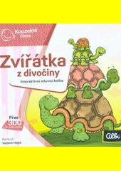 Zvířátka z divočiny : interaktivní mluvící kniha  (odkaz v elektronickém katalogu)