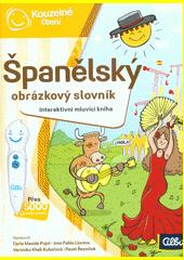 Španělský obrázkový slovník : interaktivní mluvící kniha  (odkaz v elektronickém katalogu)