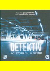 Detektiv po stopách zločinu (odkaz v elektronickém katalogu)