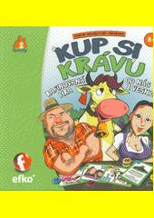 Kup si krávu : rafinovaná hra od nás z vesnice (odkaz v elektronickém katalogu)