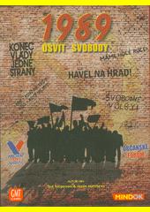1989 :  úsvit svobody (odkaz v elektronickém katalogu)