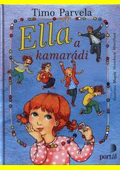Ella a kamarádi  (odkaz v elektronickém katalogu)